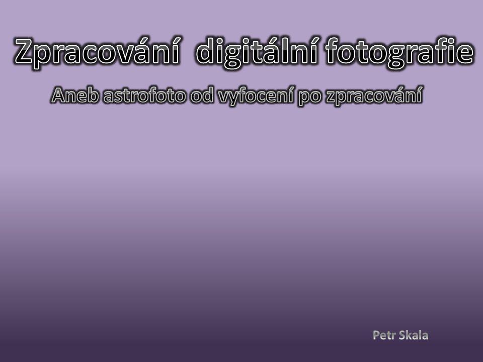 Zpracování digitální fotografie