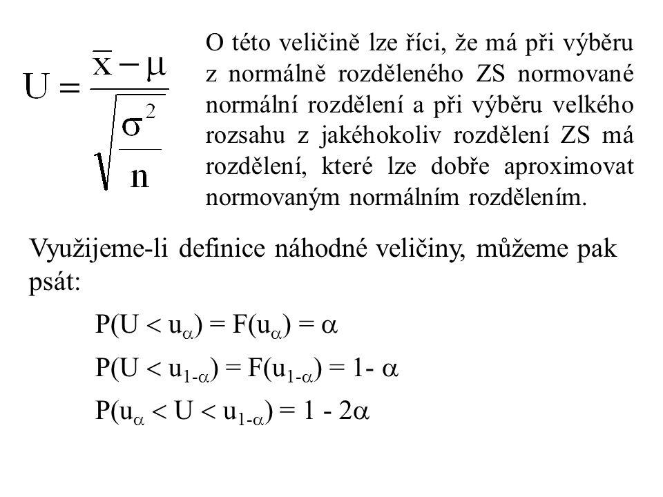 Využijeme-li definice náhodné veličiny, můžeme pak psát: