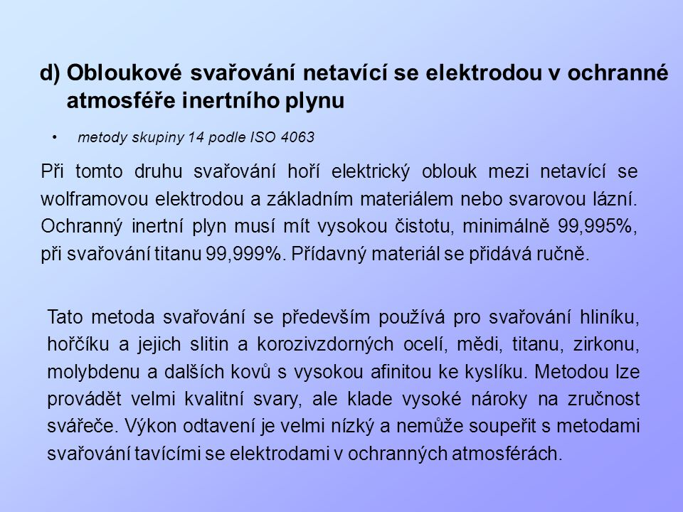 Obloukové svařování netavící se elektrodou v ochranné atmosféře inertního plynu