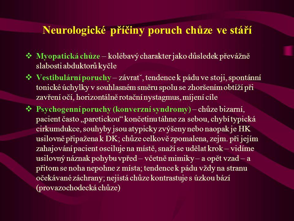 Neurologické příčiny poruch chůze ve stáří