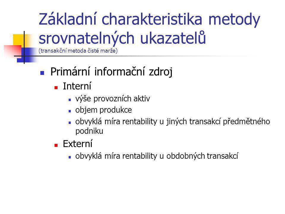 Základní charakteristika metody srovnatelných ukazatelů (transakční metoda čisté marže)