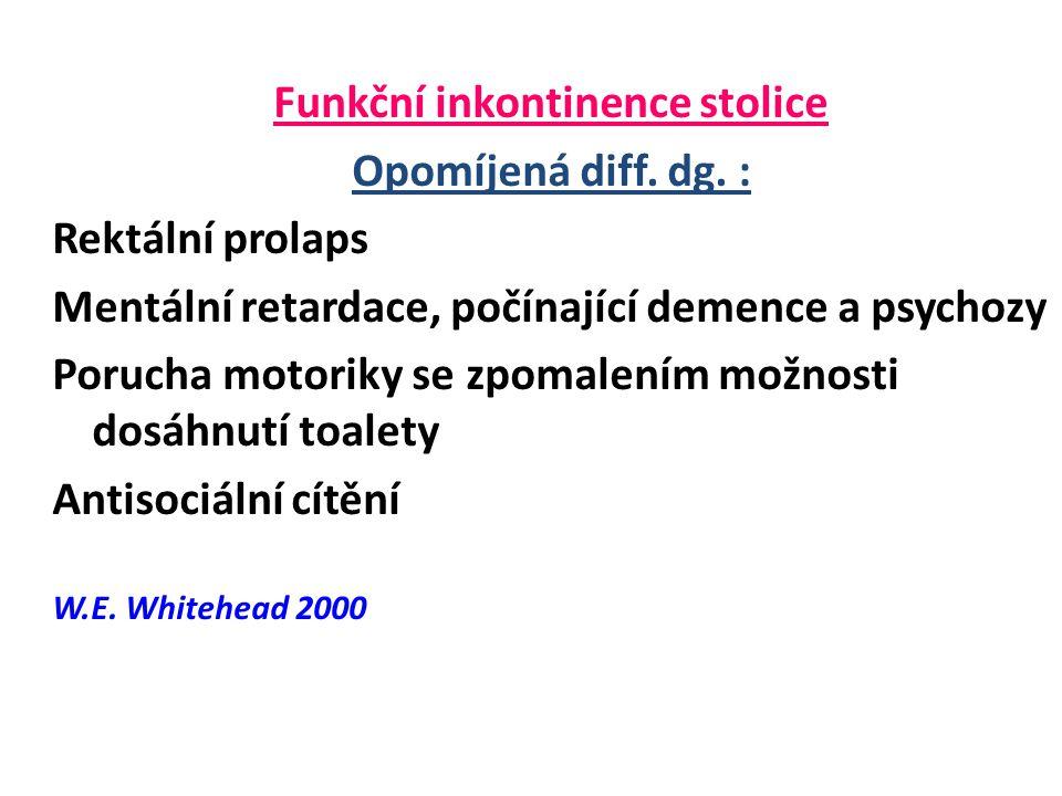Funkční inkontinence stolice