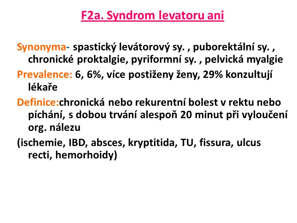 F2a. Syndrom levatoru ani