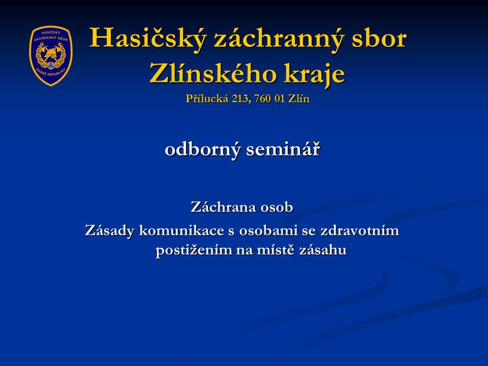 Hasičský záchranný sbor Zlínského kraje Přílucká 213, 760 01 Zlín