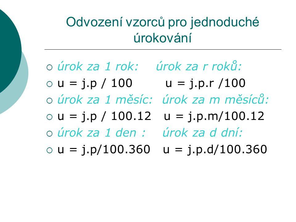 Odvození vzorců pro jednoduché úrokování