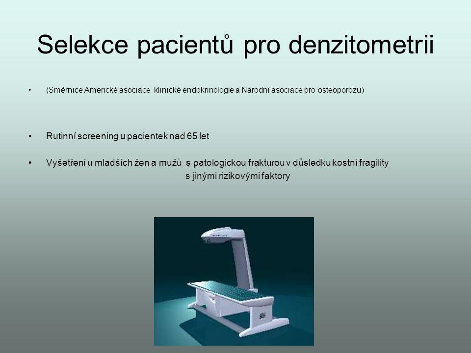 Selekce pacientů pro denzitometrii
