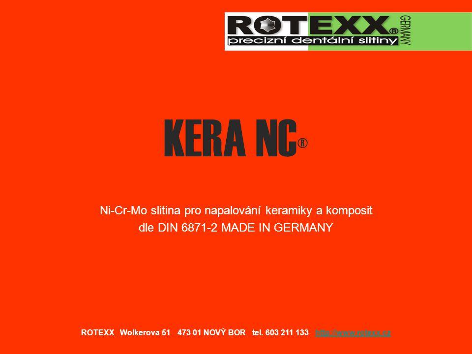 KERA NC® Ni-Cr-Mo slitina pro napalování keramiky a komposit