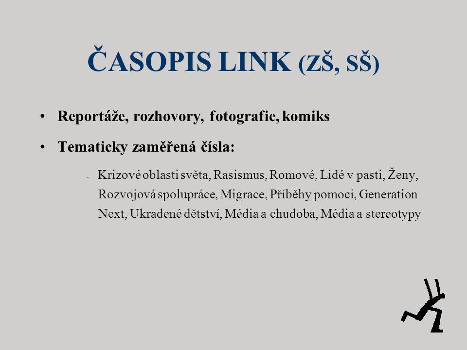 ČASOPIS LINK (ZŠ, SŠ) Reportáže, rozhovory, fotografie, komiks