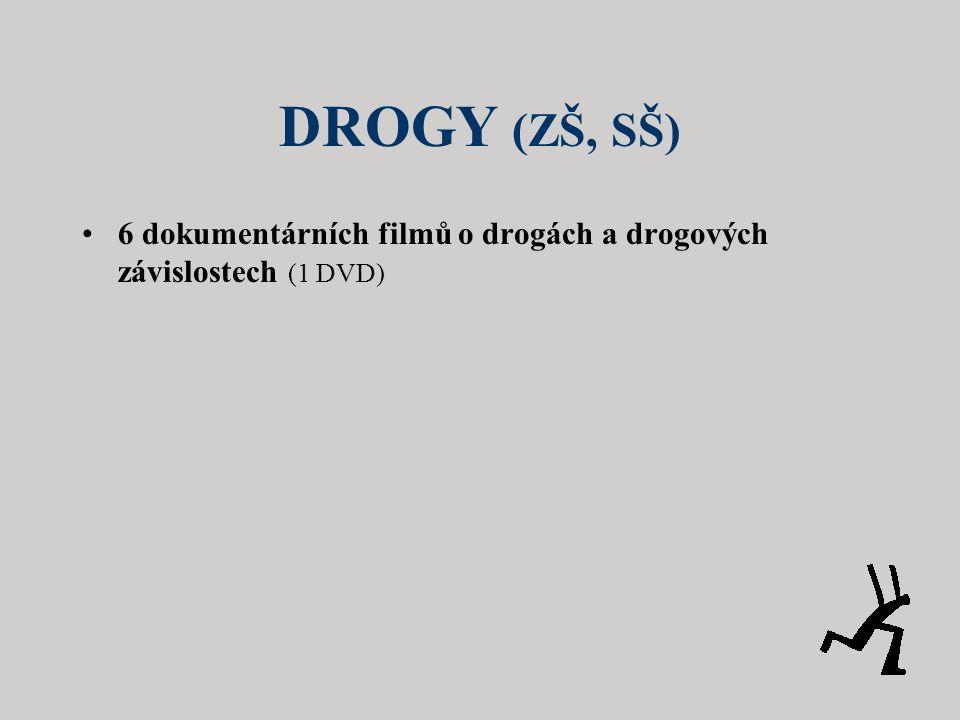 DROGY (ZŠ, SŠ) 6 dokumentárních filmů o drogách a drogových závislostech (1 DVD)