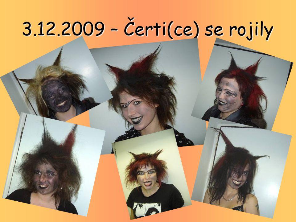 3.12.2009 – Čerti(ce) se rojily