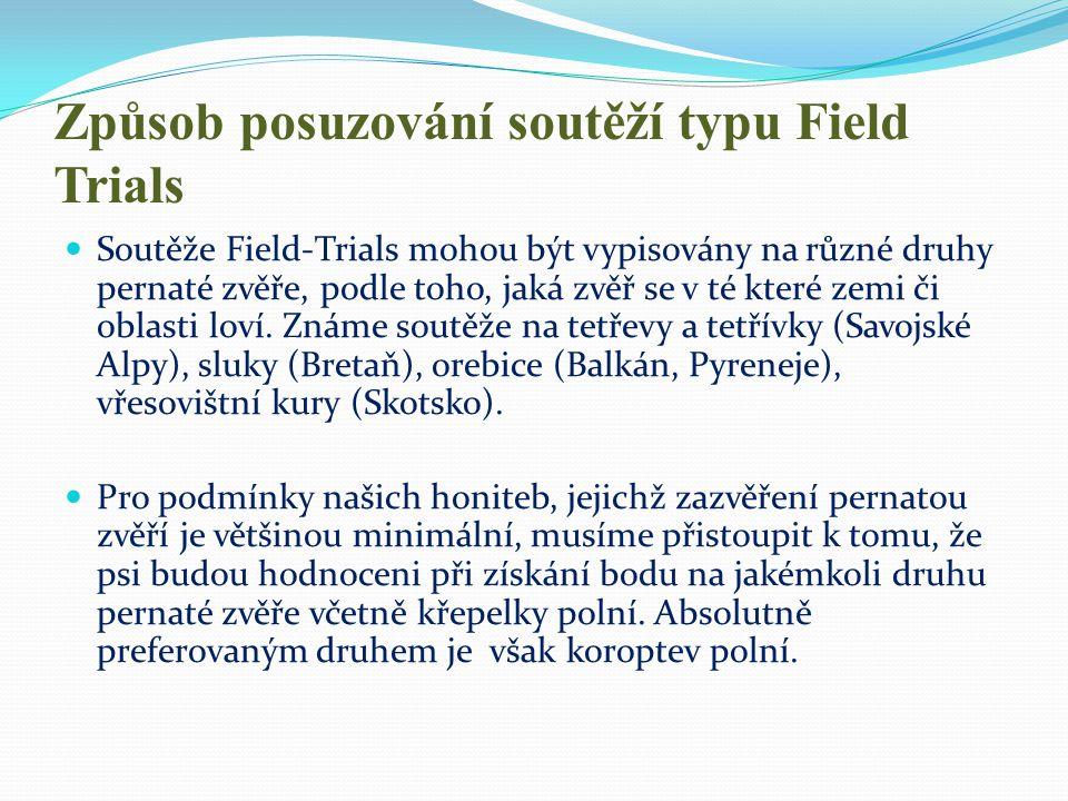 Způsob posuzování soutěží typu Field Trials