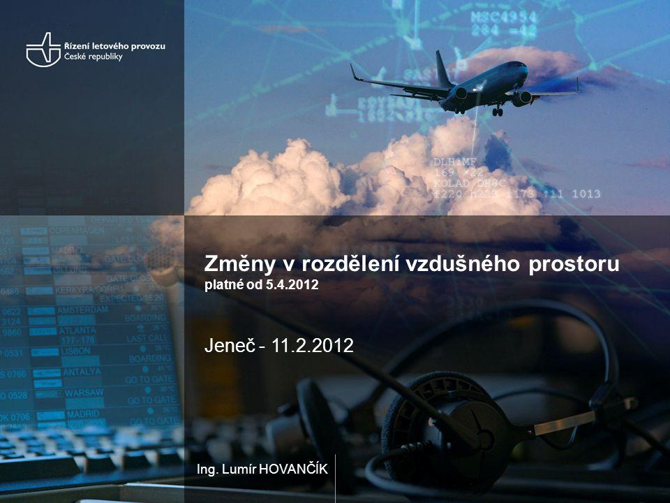 Změny v rozdělení vzdušného prostoru platné od 5.4.2012