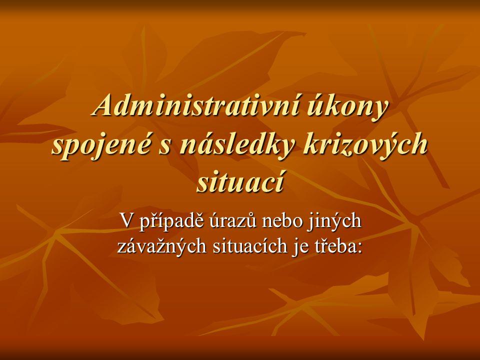 Administrativní úkony spojené s následky krizových situací