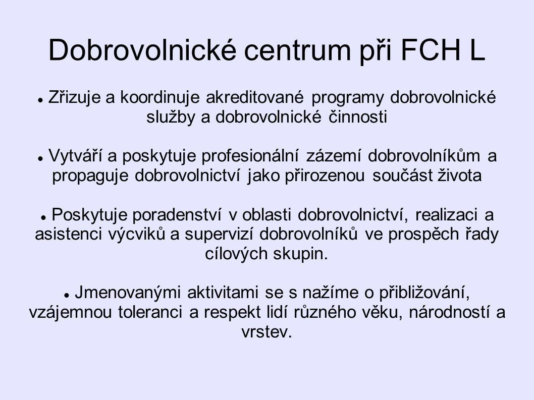Dobrovolnické centrum při FCH L