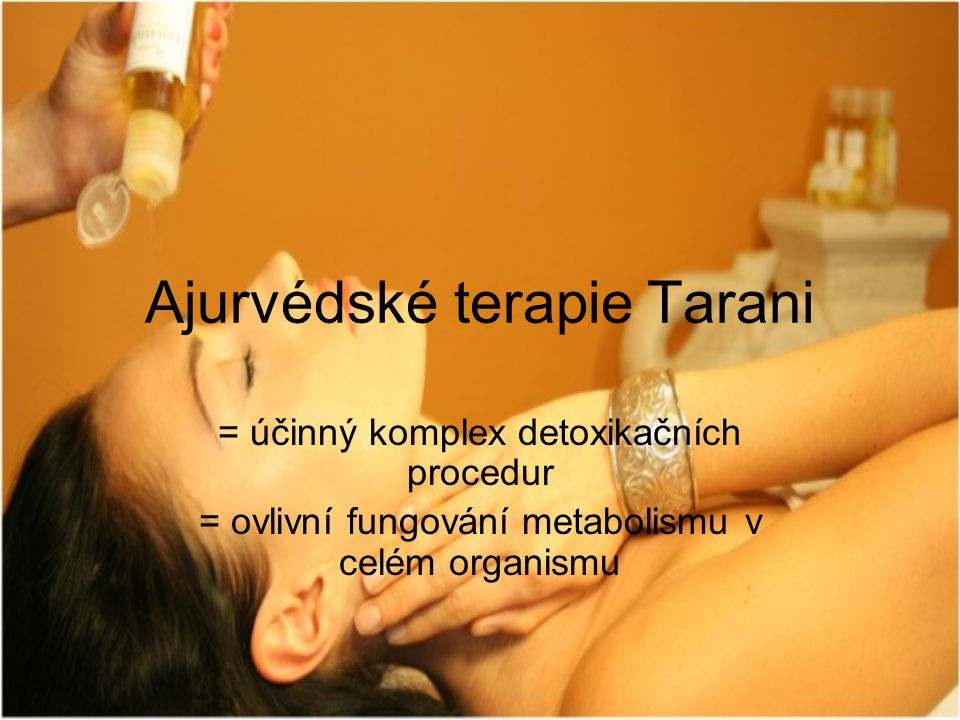 Ajurvédské terapie Tarani