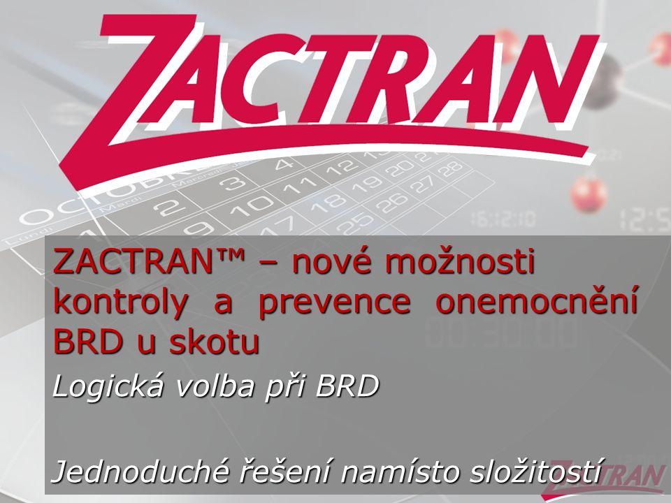 ZACTRAN™ – nové možnosti kontroly a prevence onemocnění BRD u skotu