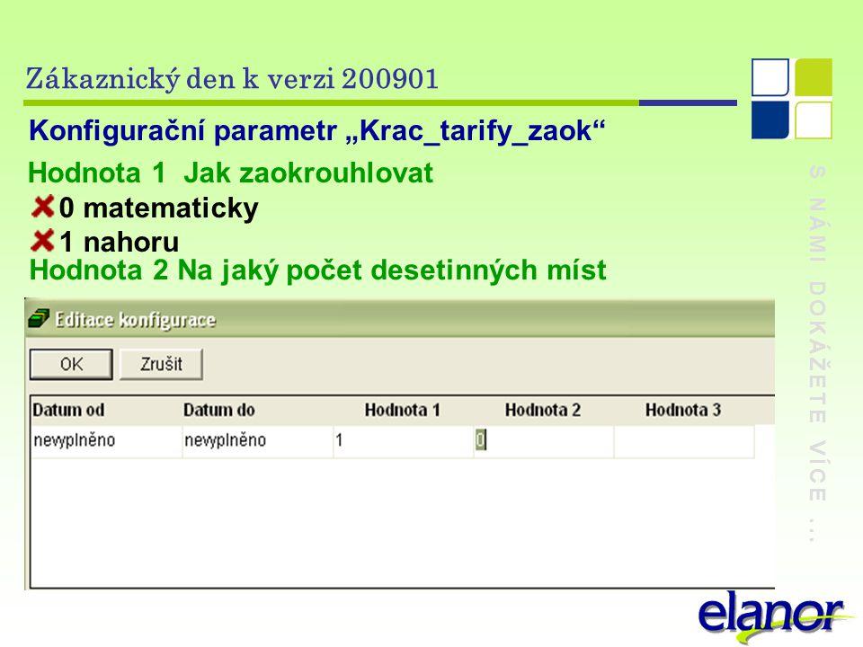 """Konfigurační parametr """"Krac_tarify_zaok Hodnota 1 Jak zaokrouhlovat"""