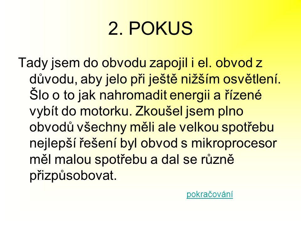 2. POKUS
