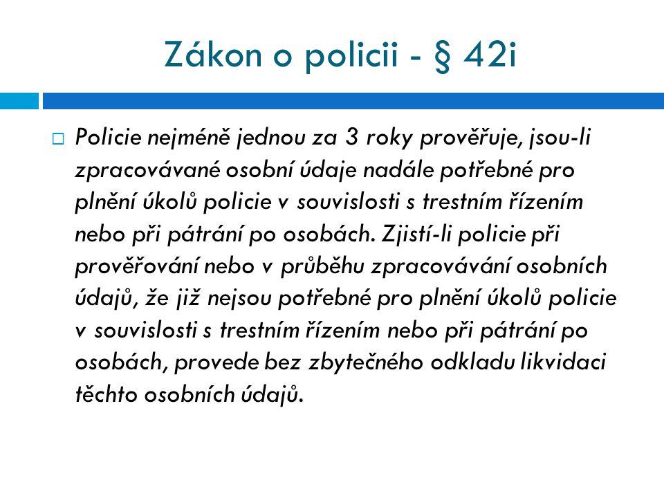 Zákon o policii - § 42i