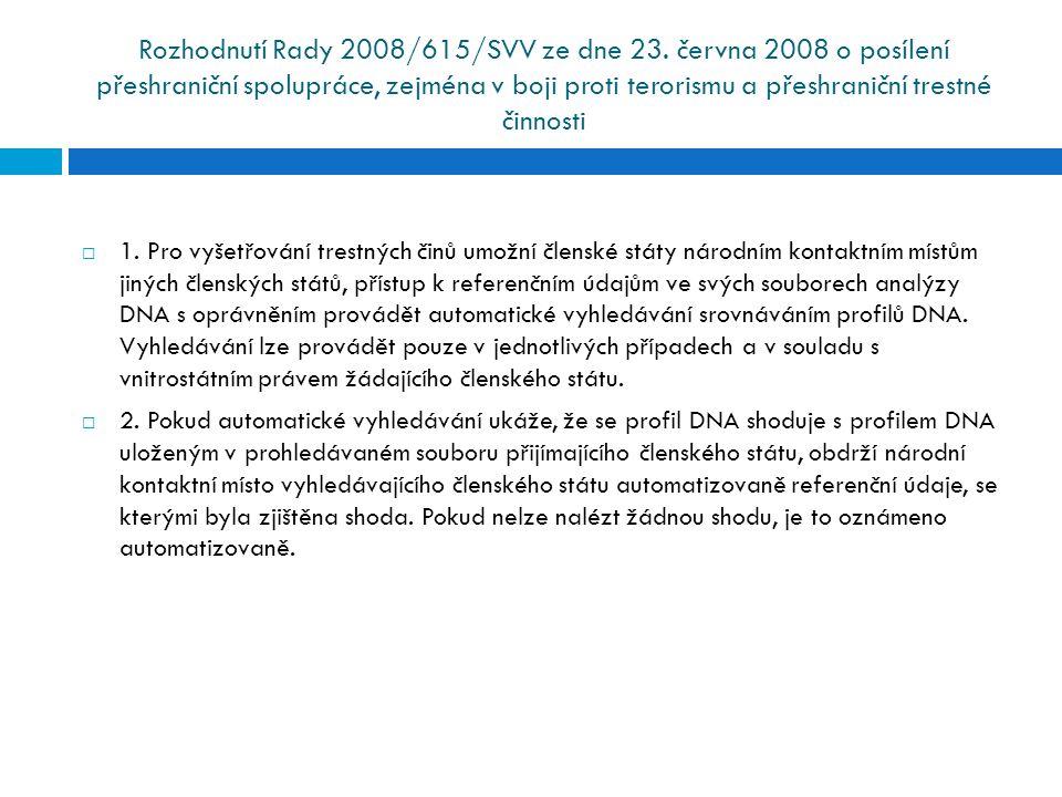 Rozhodnutí Rady 2008/615/SVV ze dne 23