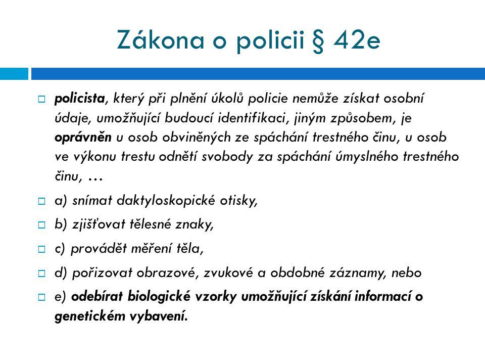 Zákona o policii § 42e