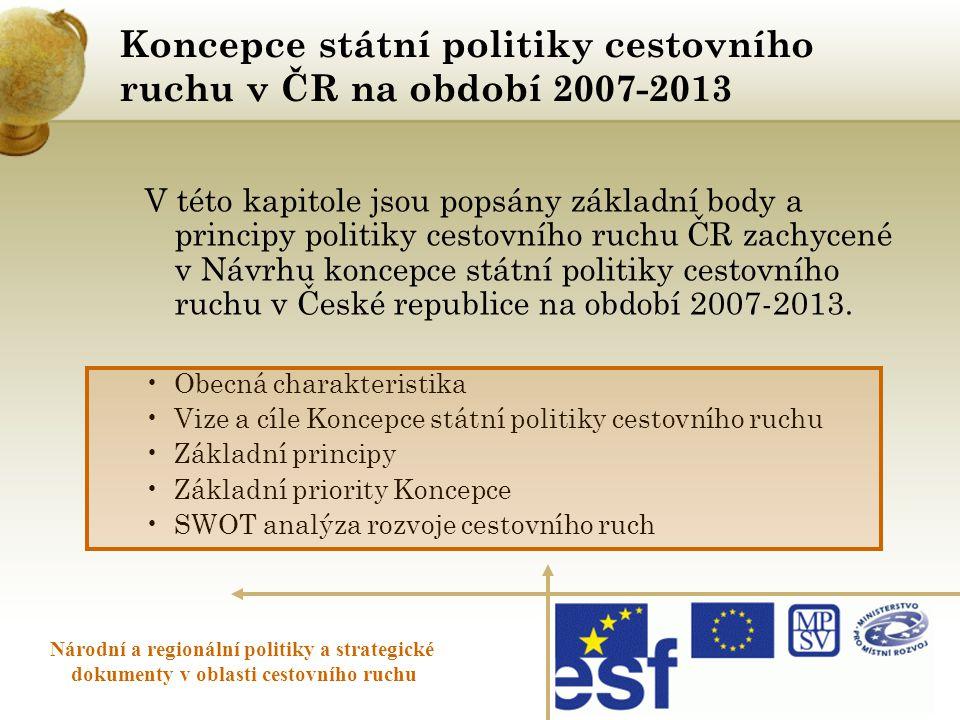 Koncepce státní politiky cestovního ruchu v ČR na období 2007-2013