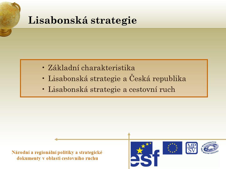 Lisabonská strategie Základní charakteristika