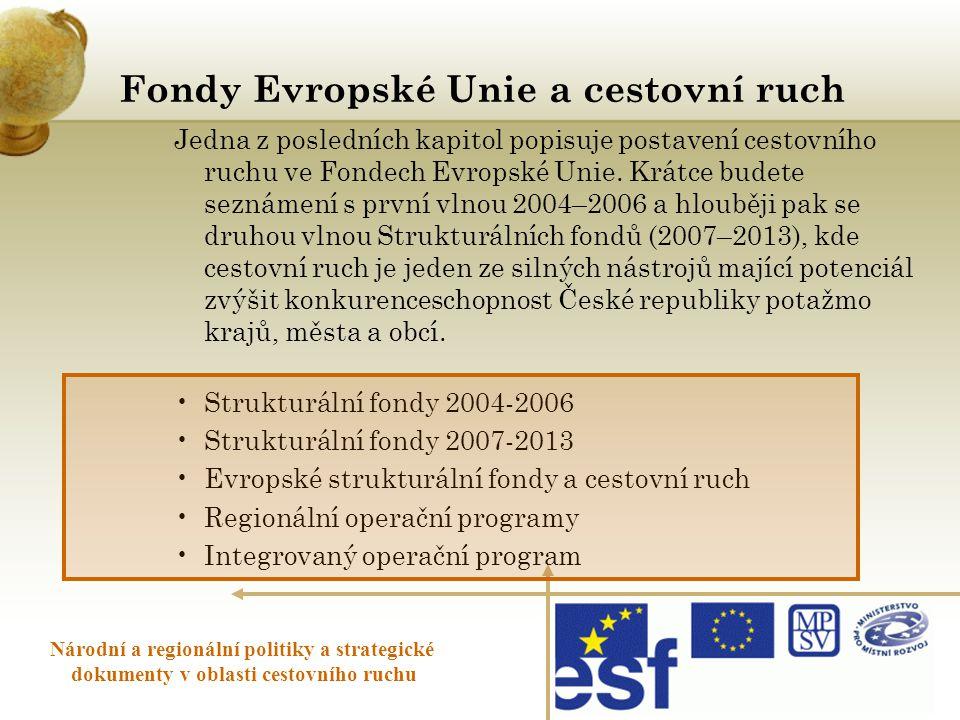 Fondy Evropské Unie a cestovní ruch