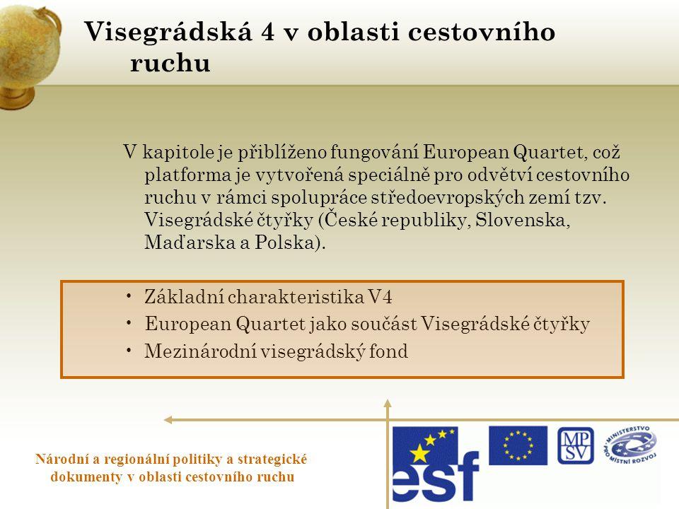 Visegrádská 4 v oblasti cestovního ruchu