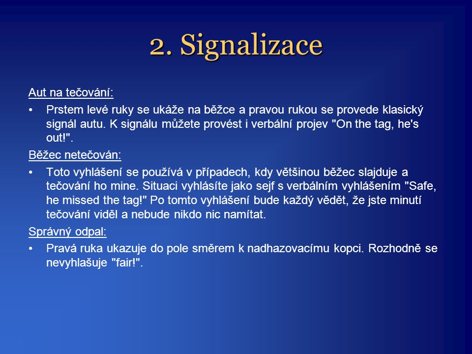 2. Signalizace Aut na tečování: