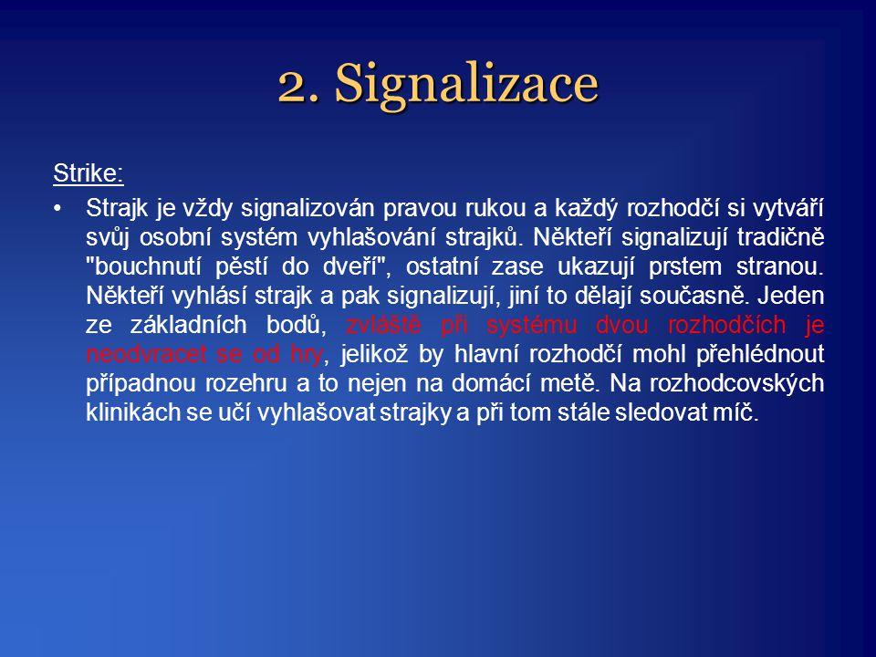 2. Signalizace Strike: