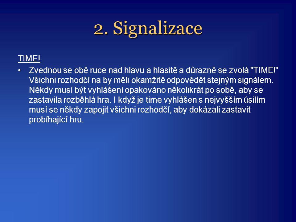 2. Signalizace TIME!