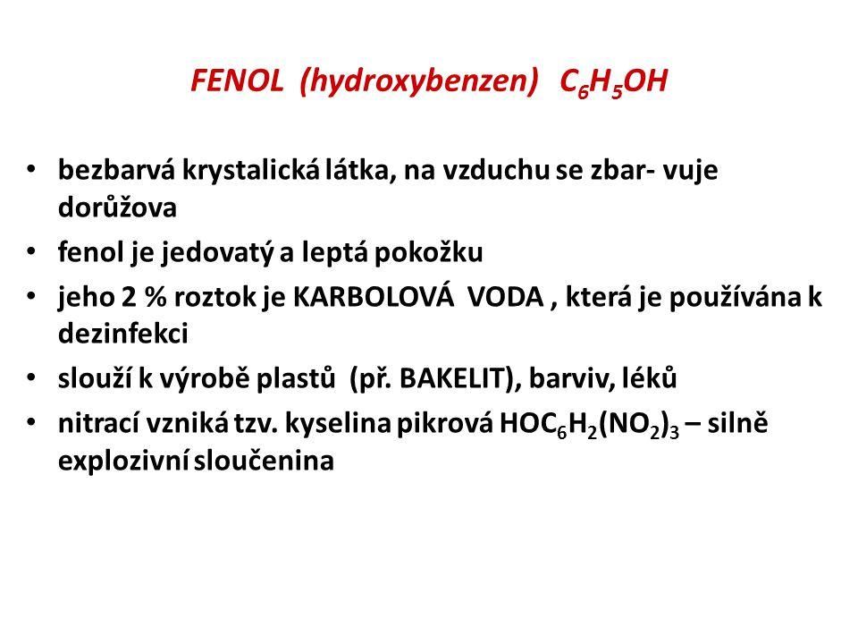 FENOL (hydroxybenzen) C6H5OH
