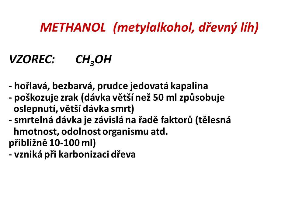 METHANOL (metylalkohol, dřevný líh)