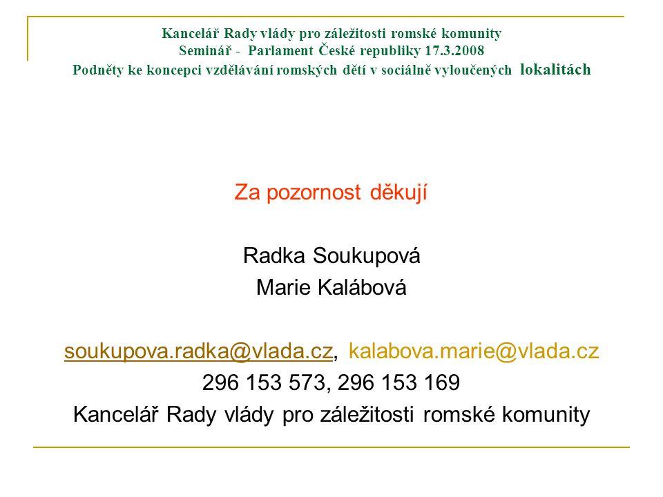 soukupova.radka@vlada.cz, kalabova.marie@vlada.cz