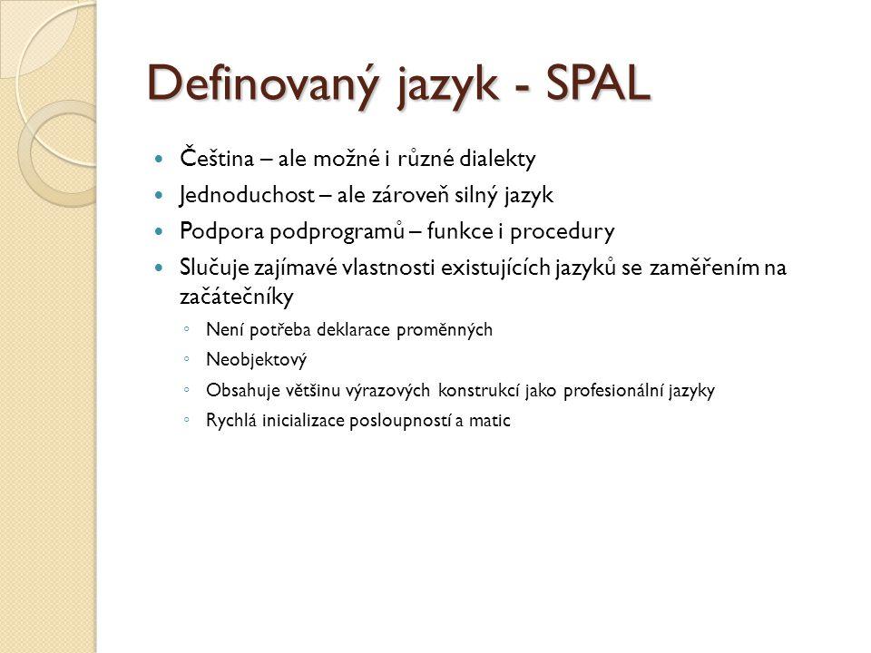 Definovaný jazyk - SPAL