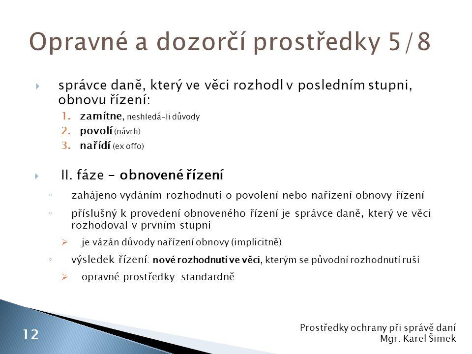 Opravné a dozorčí prostředky 5/8