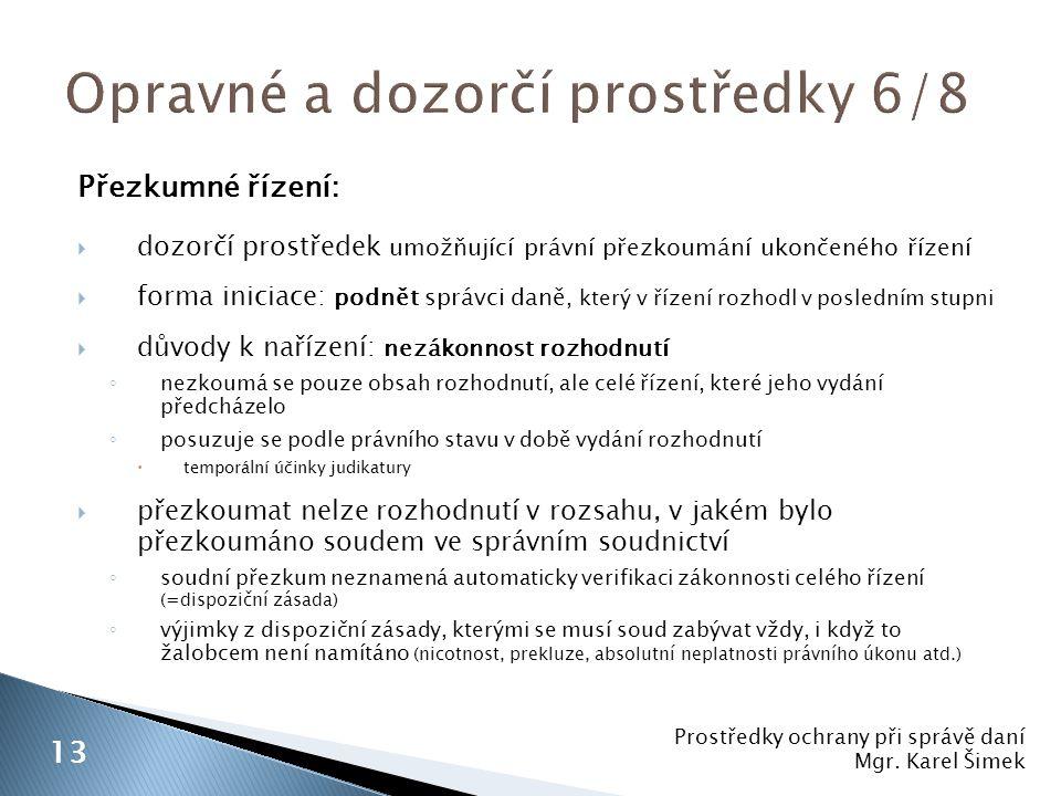 Opravné a dozorčí prostředky 6/8