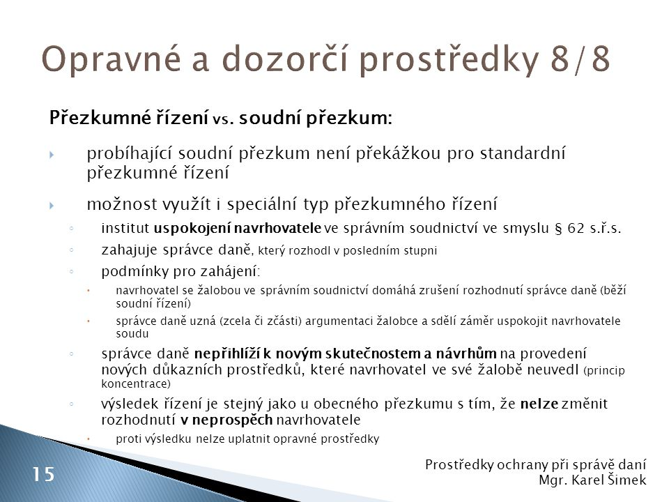 Opravné a dozorčí prostředky 8/8