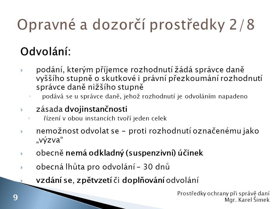 Opravné a dozorčí prostředky 2/8