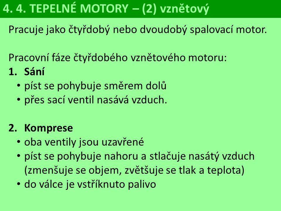 4. 4. TEPELNÉ MOTORY – (2) vznětový