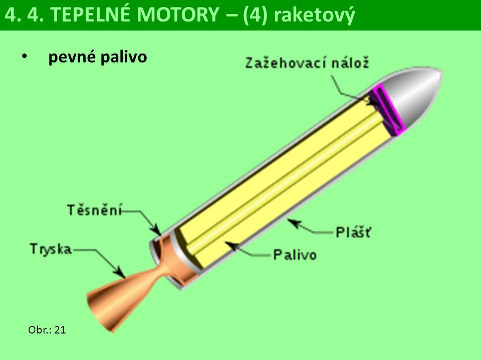 4. 4. TEPELNÉ MOTORY – (4) raketový