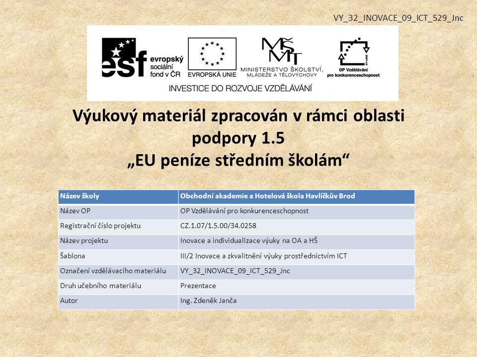 VY_32_INOVACE_09_ICT_529_Jnc
