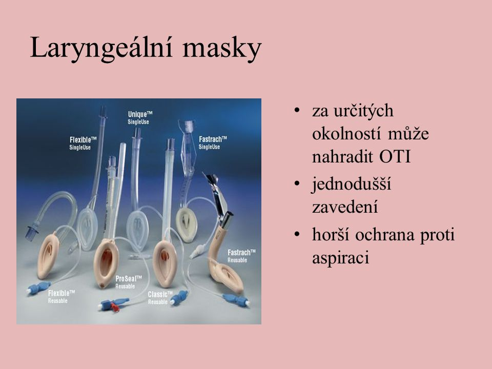 Laryngeální masky za určitých okolností může nahradit OTI