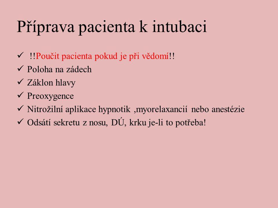 Příprava pacienta k intubaci
