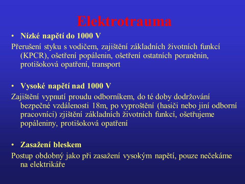 Elektrotrauma Nízké napětí do 1000 V