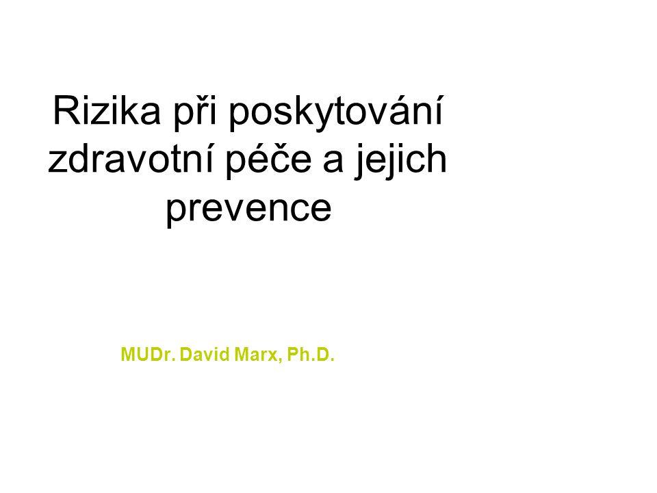 Rizika při poskytování zdravotní péče a jejich prevence