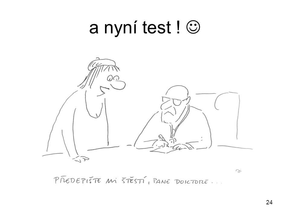 a nyní test ! 