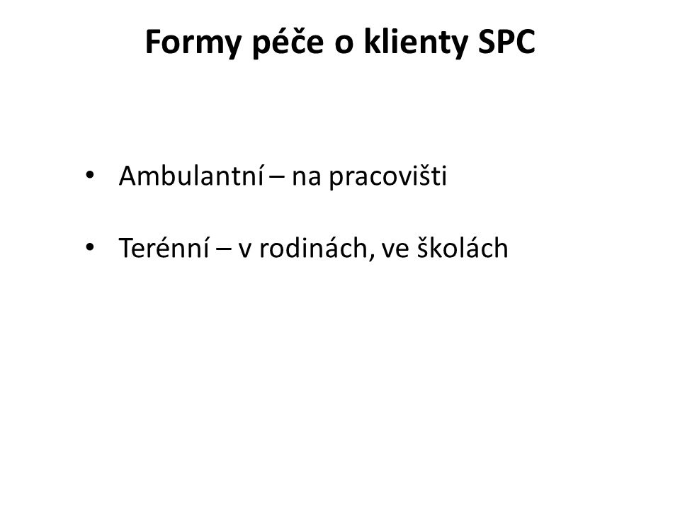 Formy péče o klienty SPC