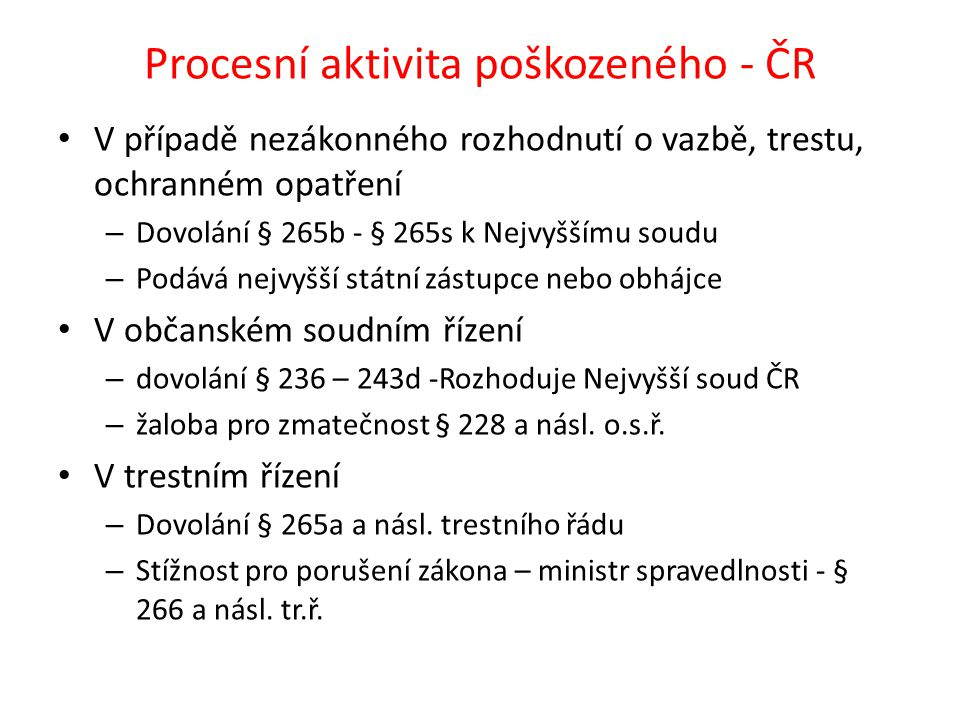 Procesní aktivita poškozeného - ČR